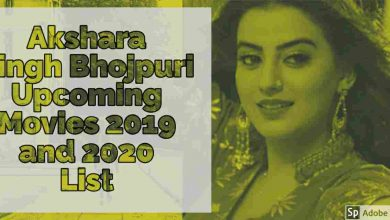 Akshra Singh upcoming films 2019